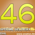 Special Delivery 46 with DHL - Tuesdays at 19:00 EST