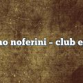 Stefano Noferini – Club Edition
