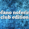 Airs on April 03, 2017 at 01:00PM Stefano Noferini Presents Club Edition