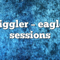 jiggler – Eagle Sessions