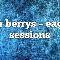 jen berrys – Eagle Sessions