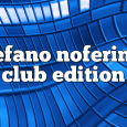 Airs on October 09, 2017 at 01:00PM Stefano Noferini Presents Club Edition