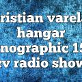 cristian varela hangar pornographic 156 – CV Radio Show