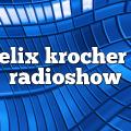 Felix Krocher – RadioShow