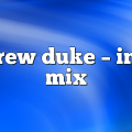 Andrew Duke – In the Mix