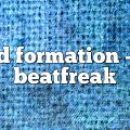 D Formation – Beatfreak