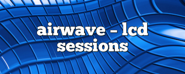 Airs on June 13, 2018 at 01:00PM each week you are guaranteed 60 mins of pure trance euphoria you may also like: Airwave – LCD Sessions Airwave – LCD Sessions […]