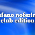 Airs on July 9, 2018 at 01:00PM Stefano Noferini Presents Club Edition