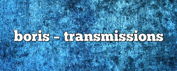 Airs on January 12, 2021 at 02:00PM In the Transmissions radio show you can enjoy Boris' sets along with other incredible guests.